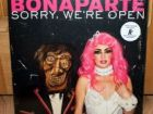 "Bonaparte - Sorry, We""re Open"